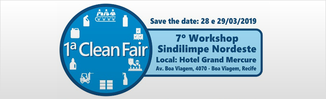 Clean Fair - 7º Workshop SINDILIMPE NORDESTE